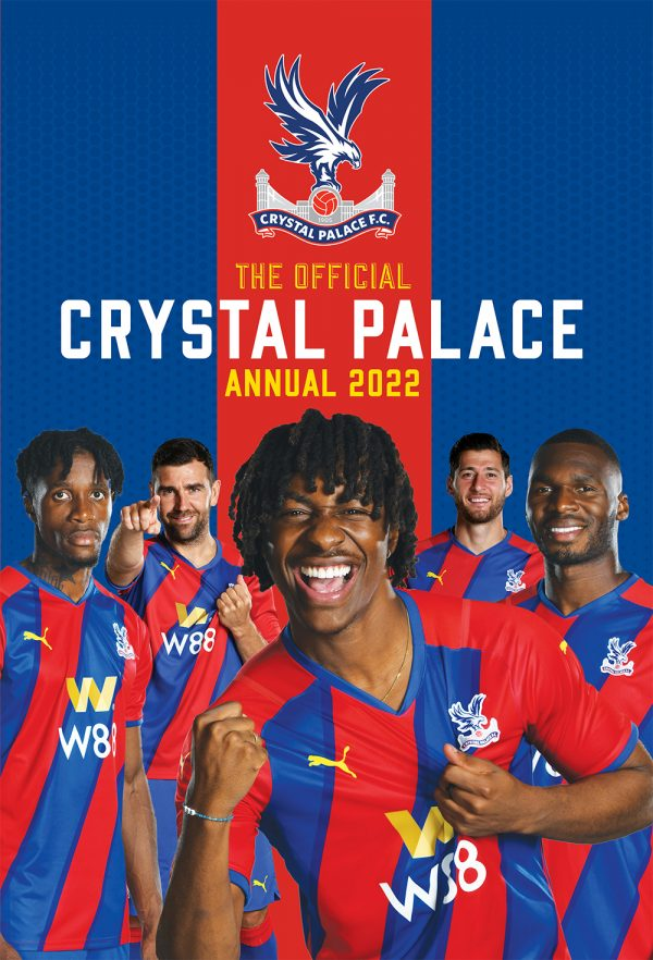 Official Crystal Palace F.C. Annual 2022