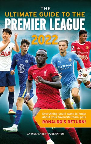 Ultimate Guide to the Premier League 2022